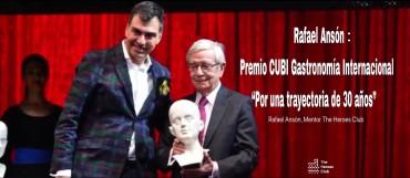 """Rafael Ansón Premio CUBI Gastronomía Internacional """"Por una trayectoria de 30 años"""""""