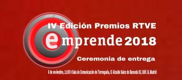 IV Edición de los Premios RTVE Emprende 2018