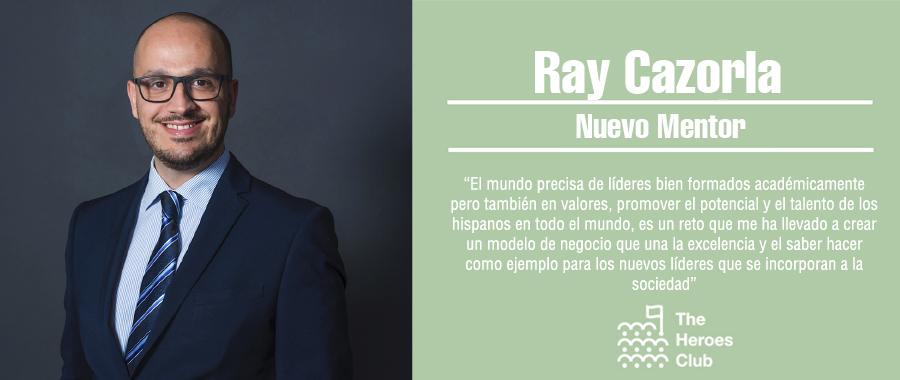 Ray Cazorla: Nuevo Mentor de The Heroes Club