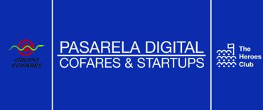 """COFARES LANZA""""PASARELA DIGITAL"""",UN PROCESO DE SELECCIÓN DE START-UPS DE TECNOLOGÍA Y SALUD"""