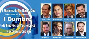 8 Mentores de The Heroes Club (3 Ponentes y 5 Embajadores) en la l Cumbre  de Innovación Tecnológica y Economía Circular