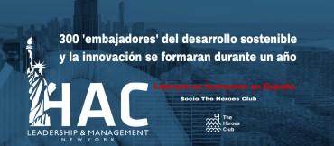 La escuela norteamericana HAC Leadership & Management School of New York encargada de la formación de 300 líderes de opinión