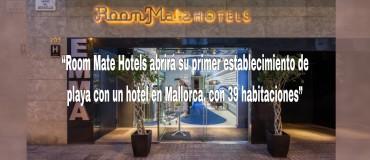 Room Mate Hotels duplicará su tamaño con la incorporación de 15 nuevos hoteles.