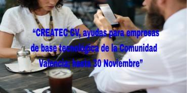 CREATEC CV, ayudas para empresas de base tecnológica de la Comunidad Valencia