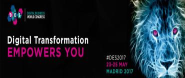 DES-Digital Business World Congress: El evento internacional líder en Transformación Digital