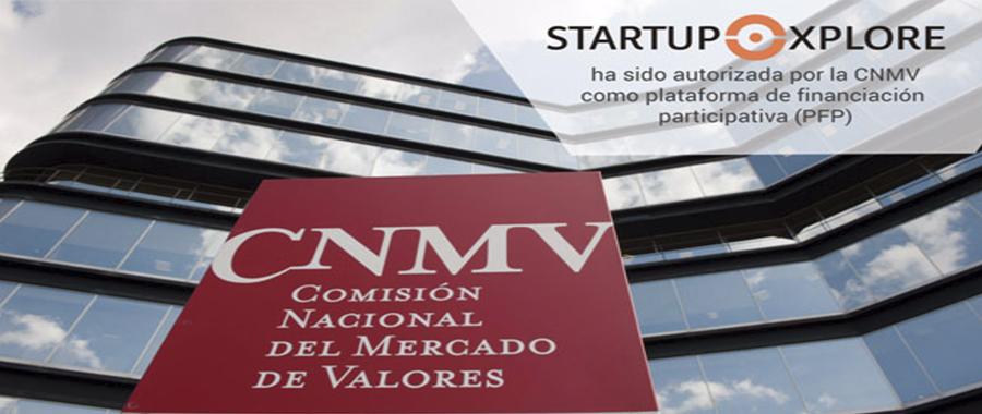 Startupxplore autorizada como plataforma de financiación participativa por la CNMV