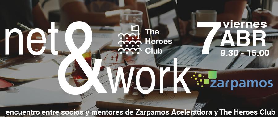 Net&Work: Encuentro entre socios y mentores de The Heroes Club con Zarpamos Aceleradora