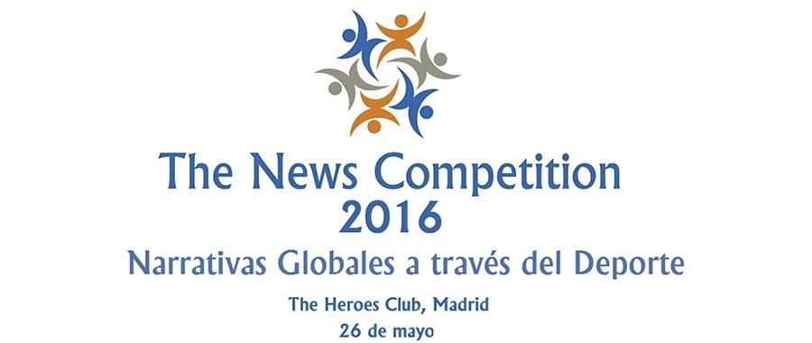 "The News Competition 2016 ""Narrativas globales a través del deporte"""