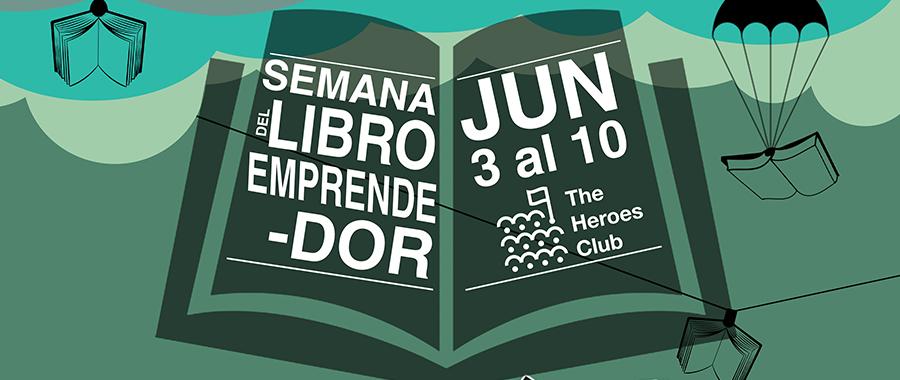 Semana del libro emprendedor en The Heroes Club. Del 3 al  10 de junio