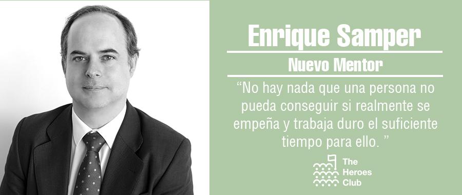 Enrique Samper mentor de The Heroes Club